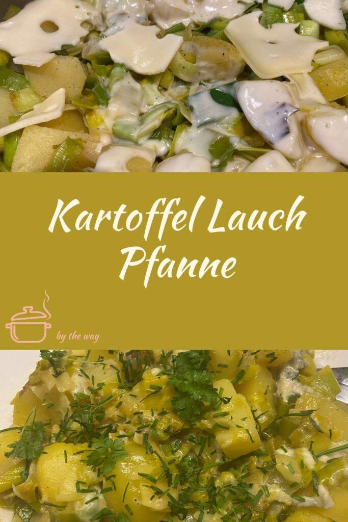 Kartoffel Lauch Pfanne Pinterest